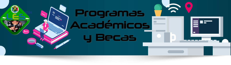 Programas Académicos y Becas